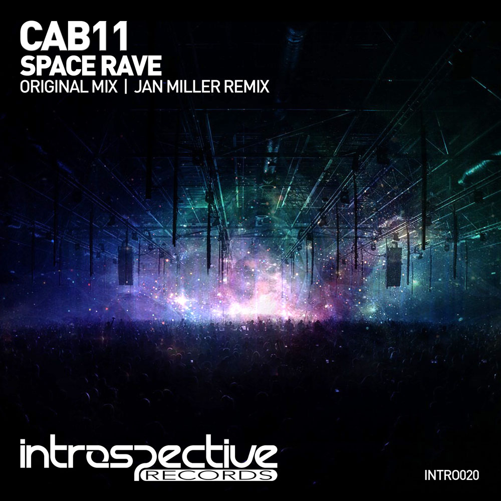 CAB11 - Space Rave | Introspective Records | INTRO020