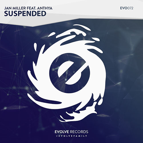 Jan Miller feat. Anthya - Suspended - OUT NOW