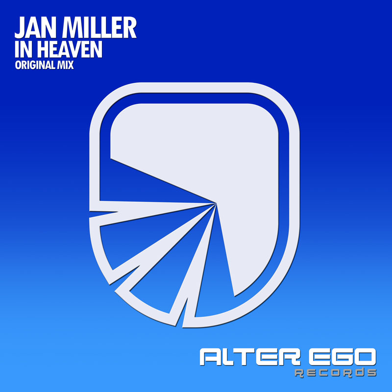 Jan Miller - In Heaven - OUT NOW!