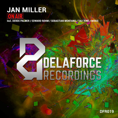 Jan Miller - On Air | Delaforce Recordings | DFR019