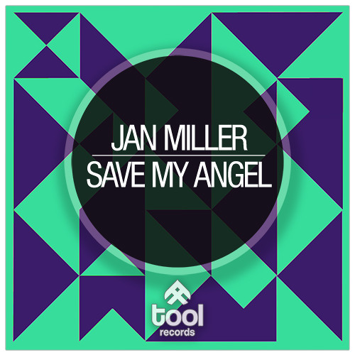 Jan Miller - Save my Angel | Tool Records / Tool Trance | TLT058