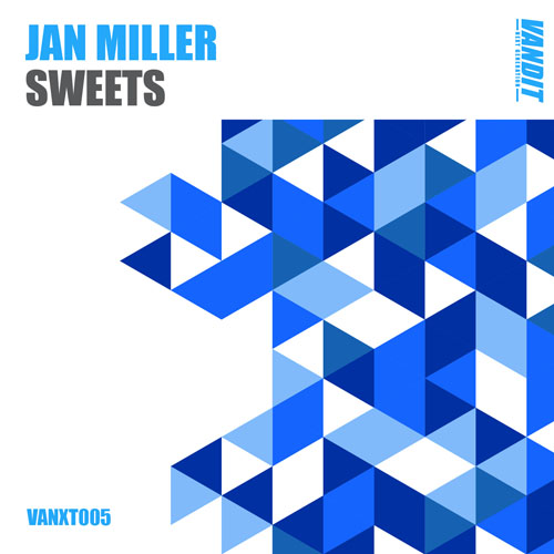 Jan Miller - Sweets - OUT NOW!