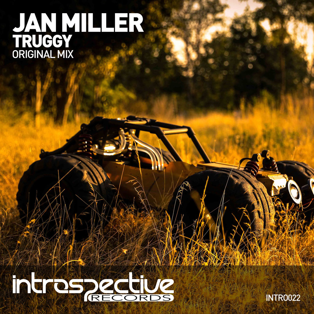 Jan Miller - Truggy | Introspective Records | INTRO022